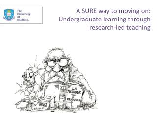 A SURE way to moving on: Undergraduate learning through research-led teaching