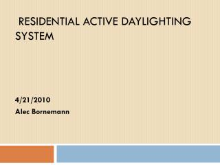 residential Active  daylighting system