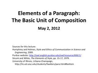 Elements of a  Paragraph: The Basic Unit of Composition