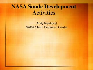 NASA Sonde Development  Activities