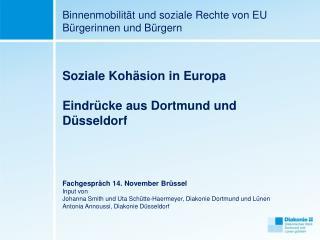 Binnenmobilität und soziale Rechte von EU Bürgerinnen und Bürgern Soziale Kohäsion in Europa