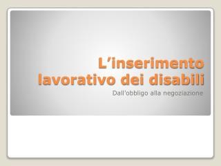 L'inserimento lavorativo dei disabili