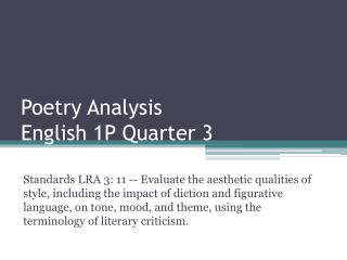 Poetry Analysis  English 1P Quarter 3