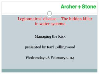 Legionnaires' disease – The hidden killer in water systems