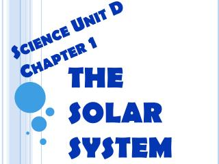 Science Unit D Chapter 1