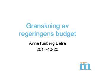 Granskning av regeringens budget