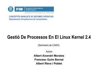 Gestió De Processos En El Linux Kernel 2.4