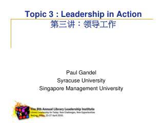 Topic 3 : Leadership in Action 第三讲:领导工作