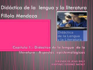 Didáctica de la  lengua y la literatura Fillola Mendoza