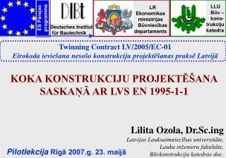 Pilotlekcija  Rīgā 2007.g. 23. maijā