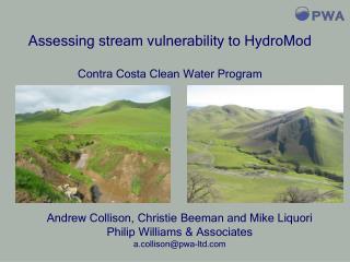Andrew Collison, Christie Beeman and Mike Liquori Philip Williams & Associates