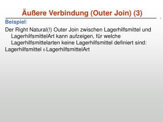 Äußere Verbindung (Outer Join) (3)