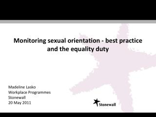 Monitoring sexual orientation - best practice and the equality duty