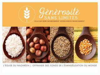 OFFRANDE DES FONDS DE L'ÉVANGÉLISATION DU MONDE NAZARENE.ORG/GENEROSITE