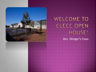Welcome to CLECC Open House!