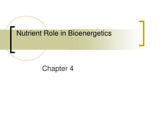 Nutrient Role in Bioenergetics