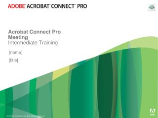 Acrobat Connect Pro Meeting Intermediate Training