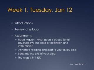 Week 1, Tuesday, Jan 12