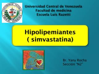 Universidad Central de Venezuela  Facultad de medicina Escuela Luís  Razetti