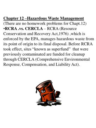 Chapter 12 –Hazardous Waste Management (There are no homework problems for Chapt.12)