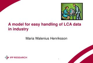 A model for easy handling of LCA data in industry