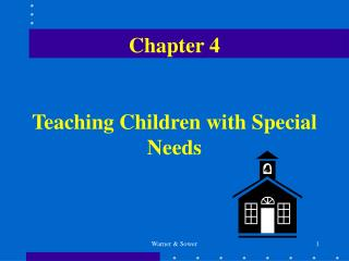 Chapter 4 Teaching Children with Special Needs