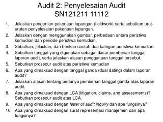 Audit  2:  Penyelesaian  Audit SN 121211  11112