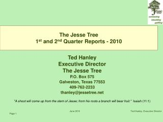 The Jesse Tree  1st and 2nd Quarter Reports - 2010