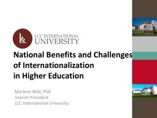 National Benefits and Challenges of Internationalization  in Higher Education