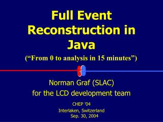 Full Event Reconstruction in Java