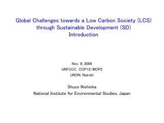 Nov. 8, 2006 UNFCCC  COP12/MOP2 UNON, Nairobi Shuzo Nishioka