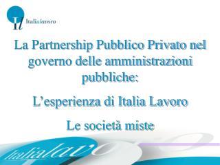 La Partnership Pubblico Privato nel governo delle amministrazioni pubbliche: