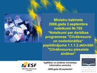ES struktūrfondu 2007.-2013.gada programmēšanas periods