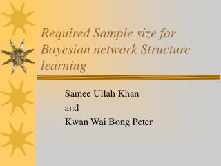 Required Sample size for Bayesian network Structure learning