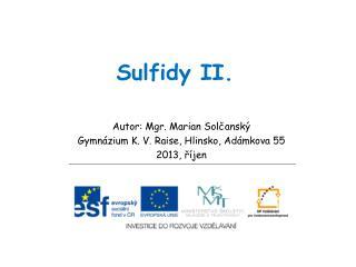 Sulfidy II.