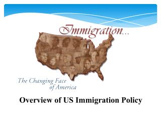 Overview of US Immigration Policy
