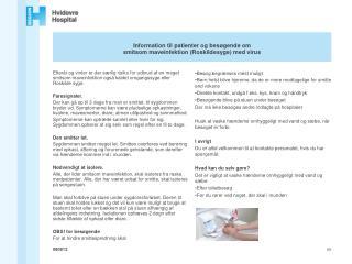 Information til patienter og besøgende om  smitsom maveinfektion (Roskildesyge) med virus