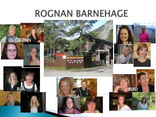 ROGNAN BARNEHAGE