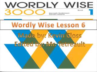 Wordly Wise Lesson 6