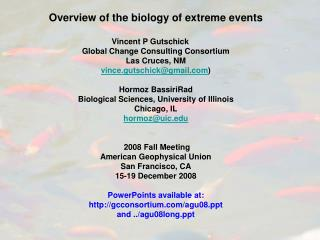 Overview of the biology of extreme events Vincent P Gutschick