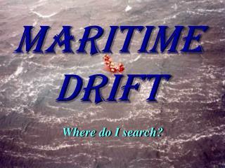 MaritimeDrift