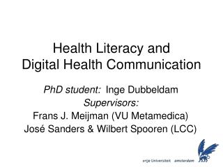 Health Literacy and  Digital Health Communication