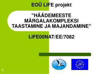 EOÜ LIFE  projekt
