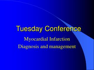 Tuesday Conference