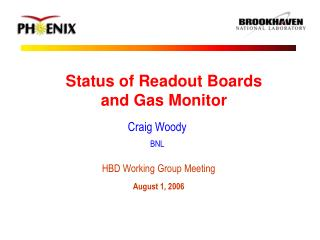Status of Readout Boards and Gas Monitor