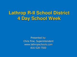 Lathrop R-II School District 4 Day School Week