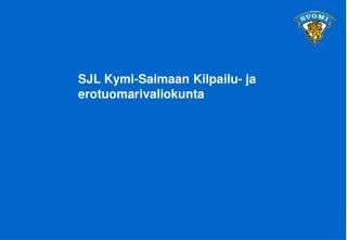 SJL Kymi-Saimaan Kilpailu- ja erotuomarivaliokunta
