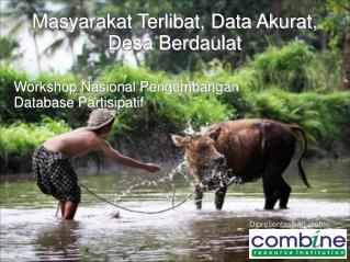 Masyarakat Terlibat, Data Akurat, Desa Berdaulat