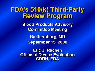 FDA s 510k Third-Party Review Program