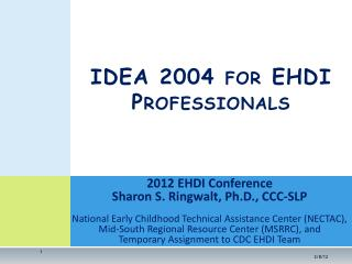 IDEA 2004 for EHDI Professionals